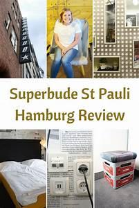 Superbude Hamburg St Pauli : review superbude st pauli hamburg germany visit germany travel tips hamburg ~ A.2002-acura-tl-radio.info Haus und Dekorationen