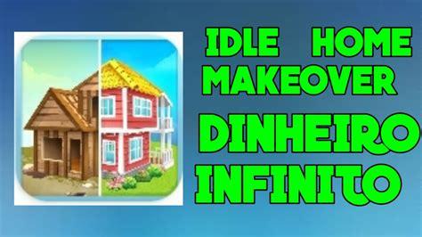idle home makeover apk mod dinheiro infinito moddinheiro