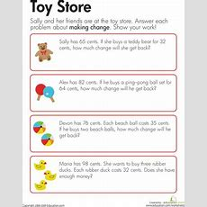 Making Change At The Toy Store  Worksheet Educationcom
