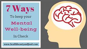 7 Ways To keep your Mental Well