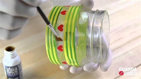 decorare bicchieri di vetro ecco come decorare bicchieri e barattoli in maniera