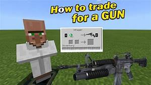 HOW TO TRADE FOR A GUN   Minecraft PE - YouTube