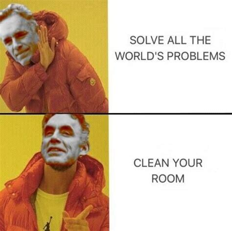 16 Jordan Peterson Memes That Made Me Clean My Room With