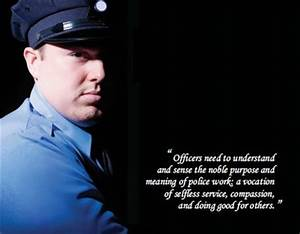 Famous quotes a... Police Officer Quotes