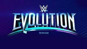 WWE Evolution 2018 Spoilers: Six Matches Announced So Far ...