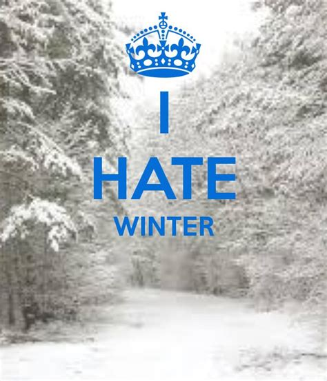 Hate Winters Quotes