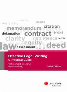 Effective Legal Writing  A Practical Guide  2 Edition By