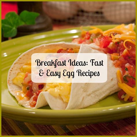 breakfast ideas breakfast ideas 16 fast easy egg recipes mrfood com