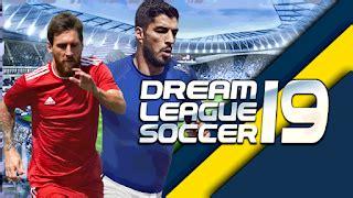 league soccer 2019 mod apk dls 19 mod apk unlimited money for android
