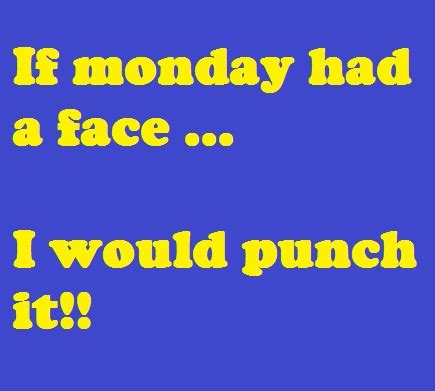 Monday Blues Quotes