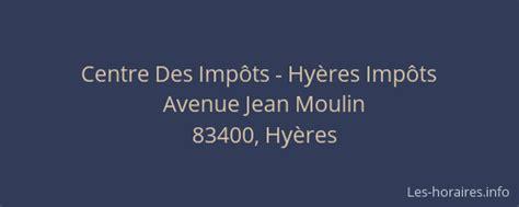 centre des imp 244 ts imp 244 ts hy 232 res 224 avenue jean moulin