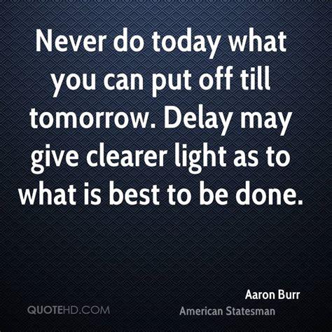 aaron burr quotes quotesgram