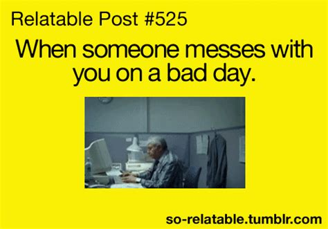 Bad Work Day Quotes Funny