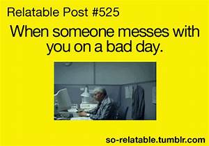 Funny Quote Bad Day^@#