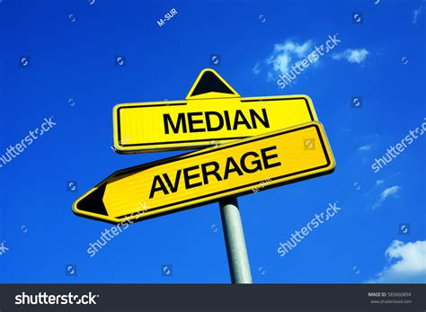 Median Vs Average Traffic Sign Two Stock Photo 583660894. Terrible Murals. 100 Country Logo. Guide Signs. Curve Banners. Persistent Depressive Signs. Neck Thyroid Signs. Meaningful Stickers. Pirate Ship Murals