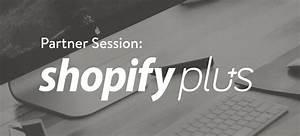 Free Webinar  Deep Dive Into Shopify Plus  U2014 Webinars