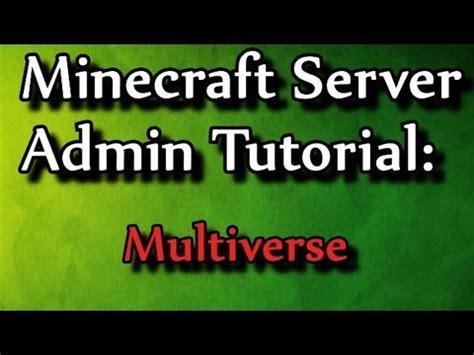 Minecraft Admin Howto Multiverse Youtube