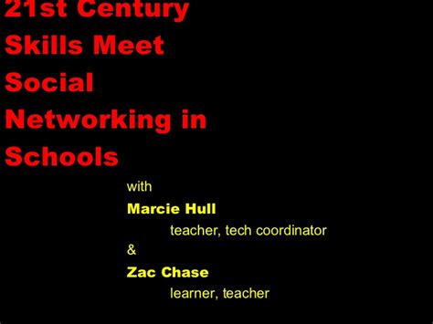 21st Century Skills Meet Social Networking In Schools
