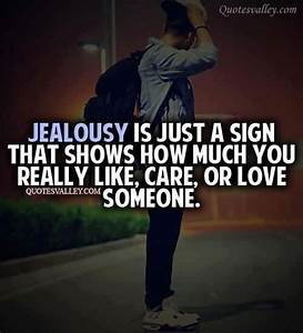 Jealousy is jus... Admitting Jealousy Quotes