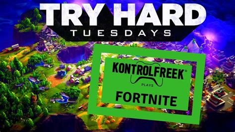 Kf Tryhard Tuesdays Fortnite On Xbox Youtube