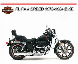 Hd Fl Fx 4 Speed 1978-1984 Bike Repair Manual