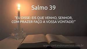 Salmo 39 - 15  01  2017 - 2 U00ba Domingo Do Tempo Comum