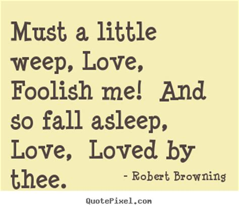 Foolish Love Quotes