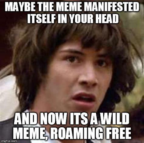 Maybe Meme - aaaaand its gone meme imgflip