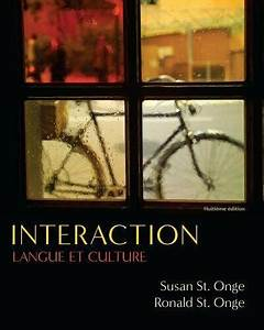 Interaction   Langue Et Culture By Ronald St  Onge And