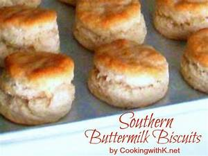 Southern Buttermilk Biscuits Made The Old Fashioned Way