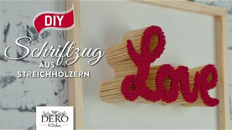 diy valentinstag geschenk schriftzug aus streichh 246 lzern how to deko kitchen
