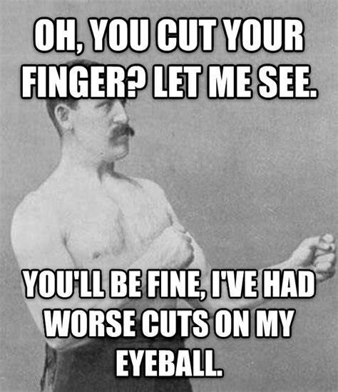 livememe.com - Overly Manly Man