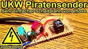 Radio Selber Machen : mini ukw piratensender mit schaltplan von eflose youtube ~ Eleganceandgraceweddings.com Haus und Dekorationen