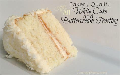 making  bakery quality white cake  buttercream