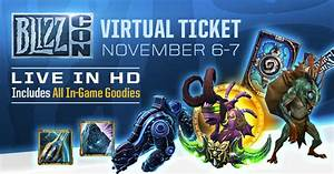 Join us at BlizzCon with the Virtual Ticket & Unlock In ...