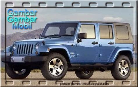 Gambar Mobil Gambar Mobiljeep Wrangler Unlimited by Gambar Mobil Wrangler Gambar Gambar Mobil