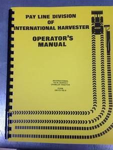 International Td15c Dozer Crawler Operator Operation