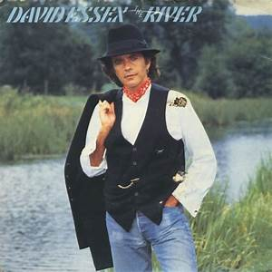 45cat david essex the river take me to the river for David essex lamplight