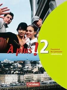 Französisch Buch A Plus : plus 2 franz sisch f r gymnasien lehrerfassung von hans ~ Jslefanu.com Haus und Dekorationen