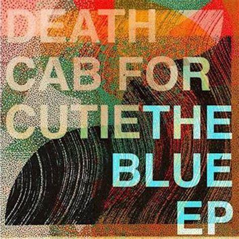 death cab  cutie announce  blue ep release kids