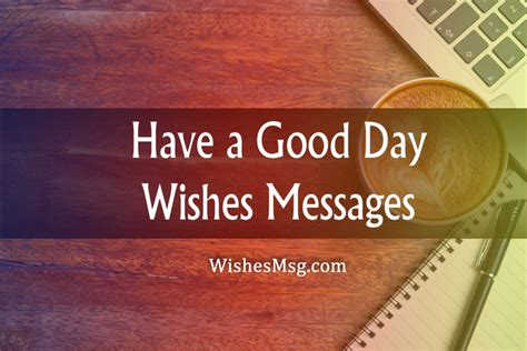 good day wishes messages inspiring sweet funny