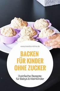 Kuchen Für Kleinkinder : backen ohne zucker f r kinder 3 rezepte gesund schnell ~ Watch28wear.com Haus und Dekorationen