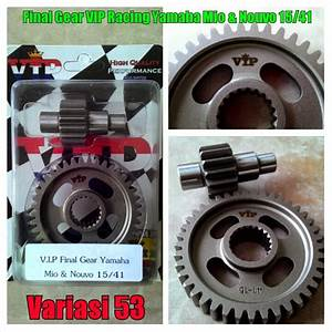 Gear Ratio Vip Racing Yamaha Mio Dan Nouvo 15  41