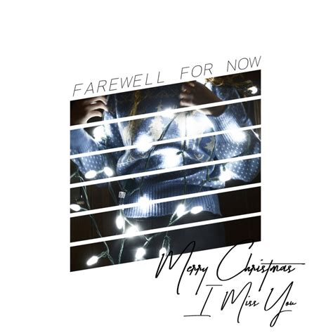 farewell for now merry christmas i miss you lyrics