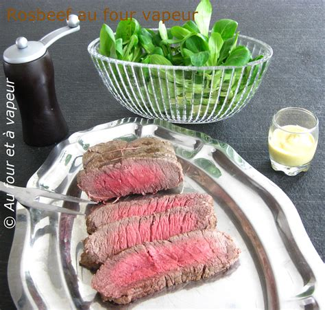 comment cuisiner un rosbeef recettesfourvapeur cuisiner avec un four vapeur