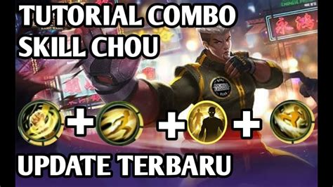 Tutorial Combo Skill Chou Mobile Legend