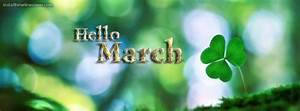 Pics For > Hello March Facebook Cover