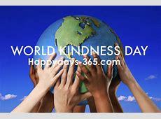 World Kindness Day November 13, 2017 Happy Days 365