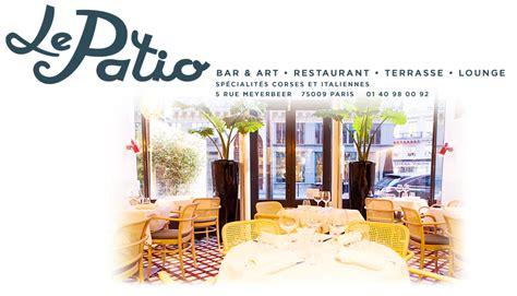 restaurant le patio le havre le patio op 233 ra itartbag