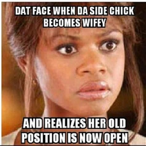 Side Chick Memes - side chicks be like quotes quotesgram